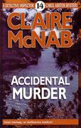 Accidental Murder: Helpful Advice for Growing Up