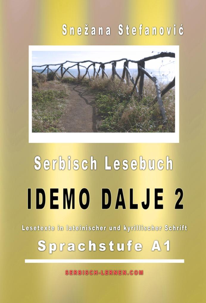 "Serbisch Lesebuch ""Idemo dalje 2"": Sprachstufe A1 als eBook epub"