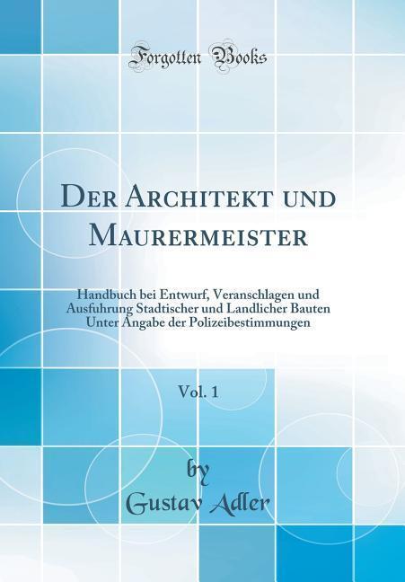 Der Architekt und Maurermeister, Vol. 1 als Buc...