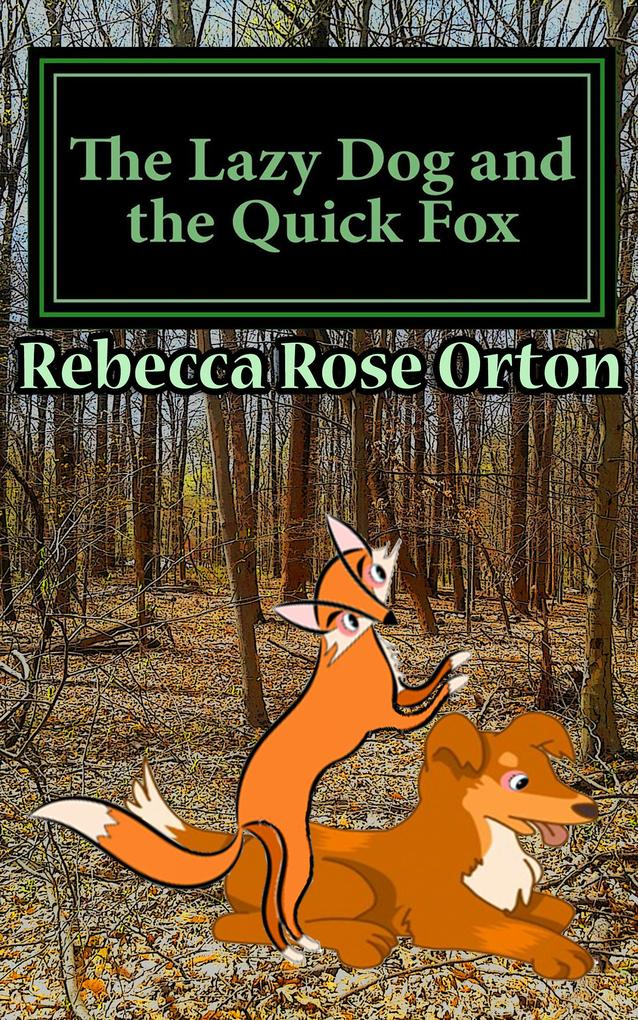 The Lazy Dog and the Quick Fox als eBook