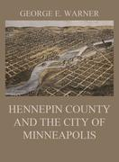 Hennepin County and the City of Minneapolis