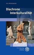 Diachrone Interkulturalität