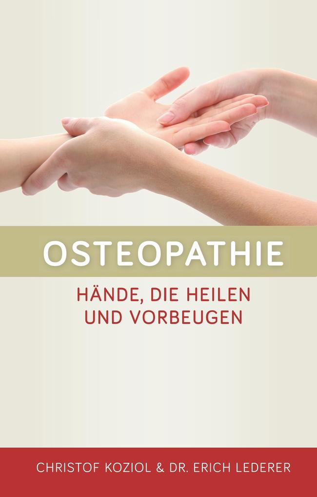 Osteopathie als Buch von Christof Koziol