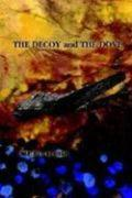 The Decoy and the Dove