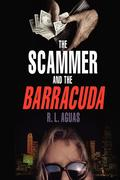 The Scammer and the Barracuda