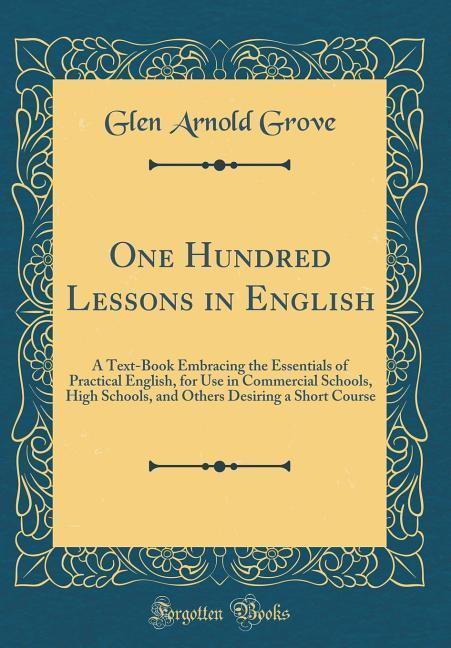 One Hundred Lessons in English als Buch von Gle...