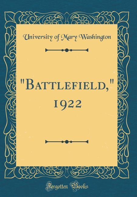 Battlefield, 1922 (Classic Reprint) als Buch vo...