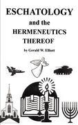 Eschatology and the Hermeneutics Thereof
