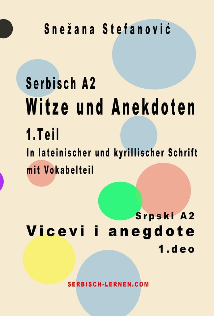 Serbisch A2 Witze und Anekdoten 1.Teil / Srpski A2 Vicevi i anegdote 1.deo als eBook epub