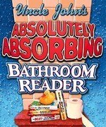 Uncle John's Absolutely Absorbing Bathroom Reader: Bathroom Reader the Miniature Edition