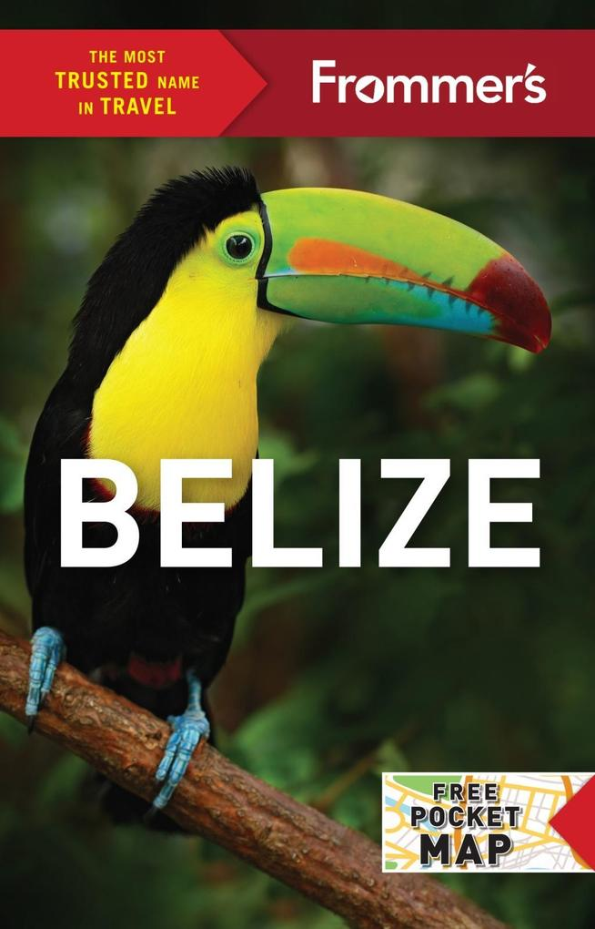 Frommer´s Belize als eBook Download von Ali Wun...