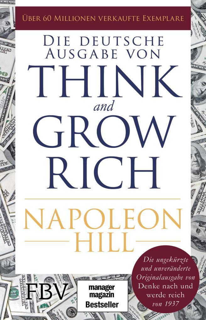 Think and Grow Rich - Deutsche Ausgabe als eBook