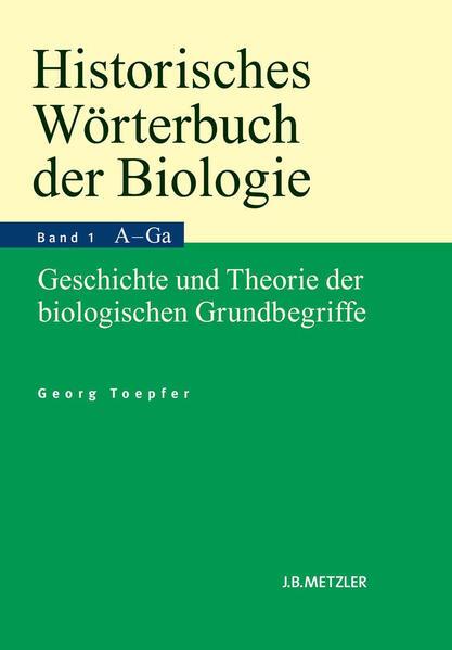 Historisches Wörterbuch der Biologie als Buch v...