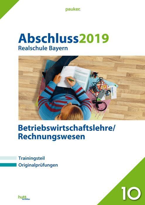 Abschluss 2019 - Realschule. Betriebswirtschaft...