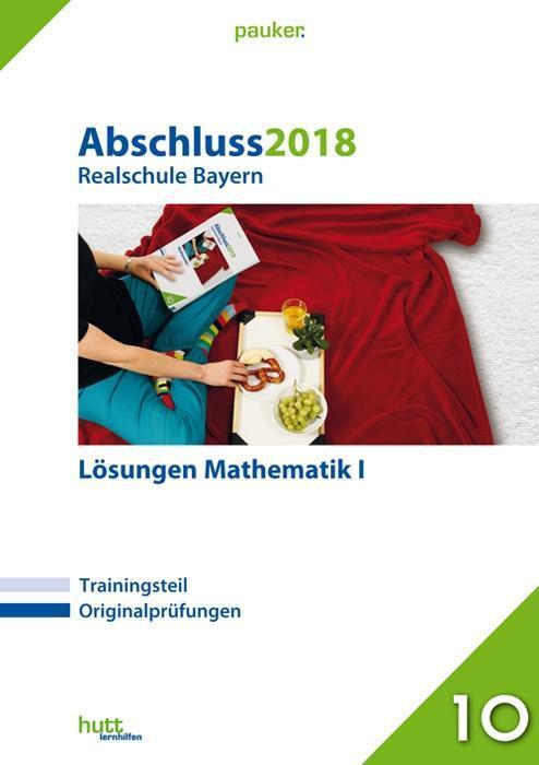 Abschluss 2019 - Realschule Mathematik I Lösung...