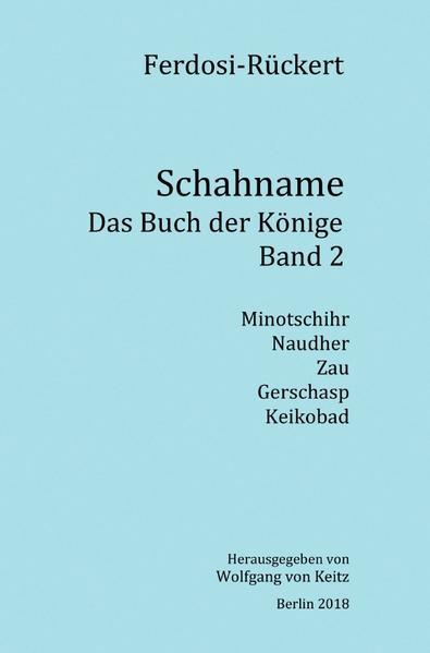 Schahname - Das Buch der Könige, Band 2 als Buch (kartoniert)