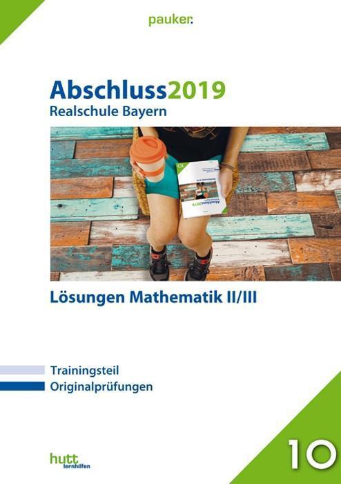 Abschluss 2019 - Realschule. Mathematik II/III....