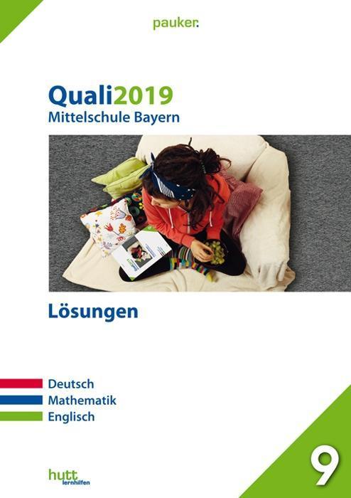 Quali 2019 - Mittelschule. Deutsch, Mathematik,...