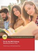Fit für die IHK Prüfung Bankkaufmann/-frau