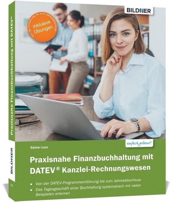 Praxisnahe Finanzbuchhaltung mit DATEV Kanzlei-Rechnungswesen als Buch