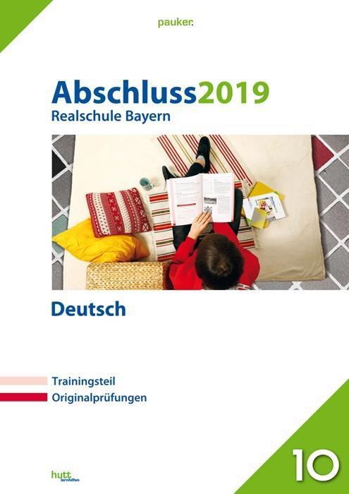 Abschluss 2019 - Realschule Deutsch. Bayern als...