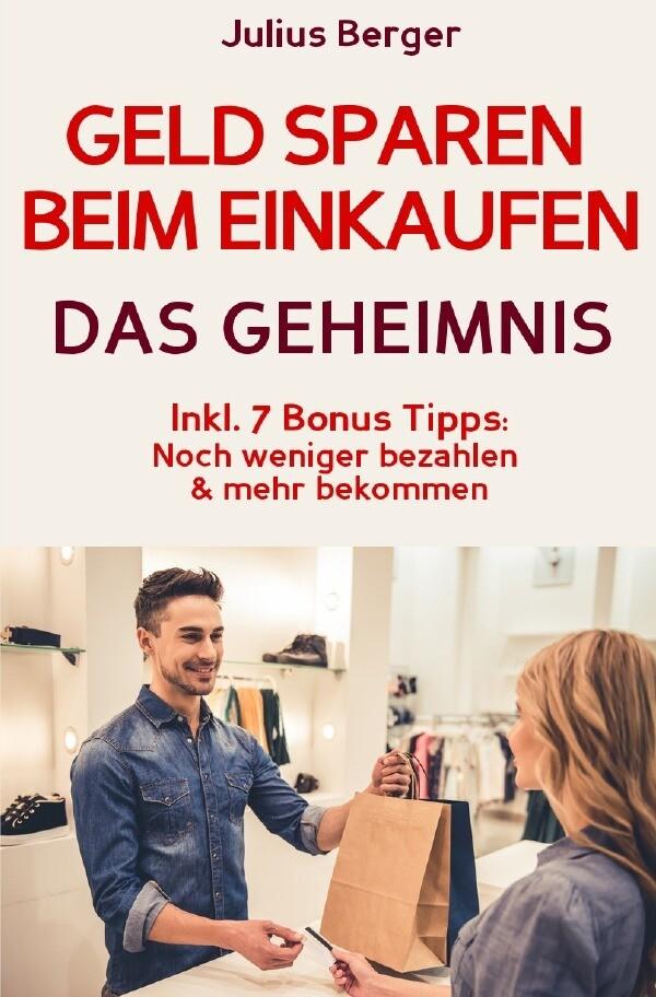 Geld sparen: GELD SPAREN BEIM EINKAUFEN! Wie Si...