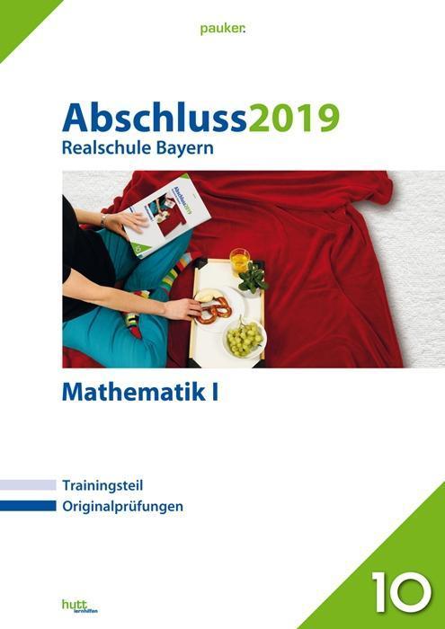 Abschluss 2019 - Realschule Mathematik I. Bayer...