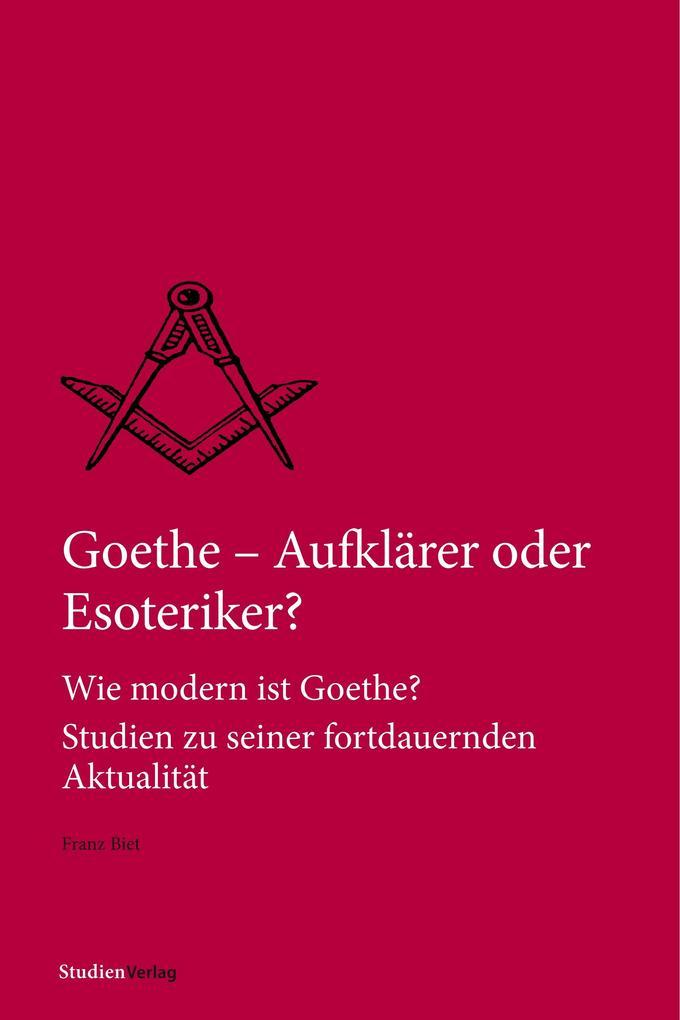 Goethe - Aufklärer oder Esoteriker? als Buch (kartoniert)