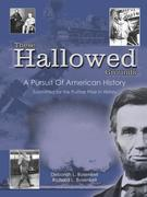 These Hallowed Grounds: A Pursuit of American History