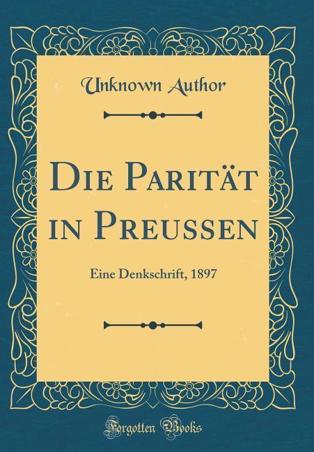 Die Parität in Preussen als Buch von Unknown Au...