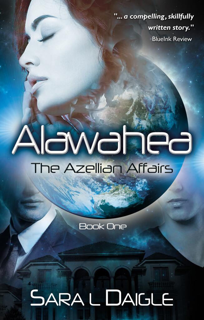 Alawahea: The Azellian Affairs, Book One als eB...
