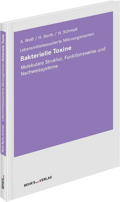 Bakterielle Toxine als Buch von Frau Agnes Weiß...