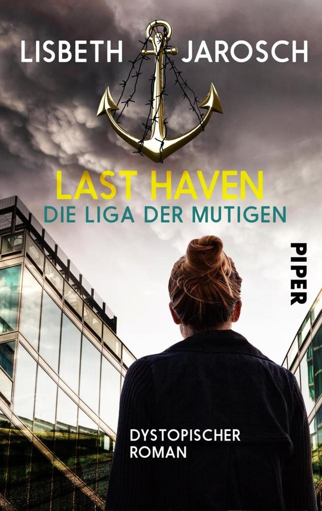 Last Haven - Die Liga der Mutigen
