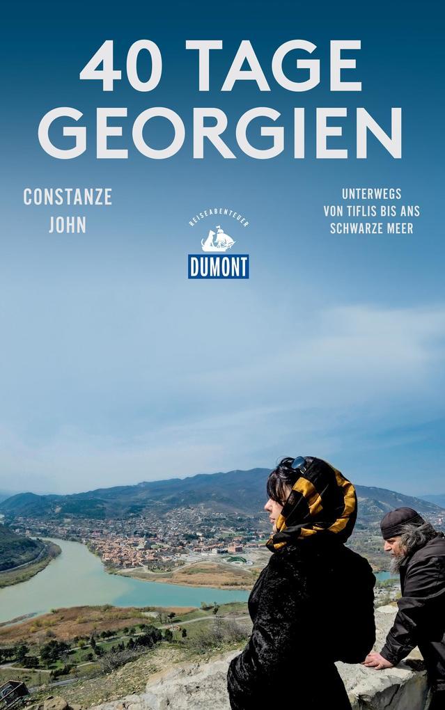 DuMont Reiseabenteuer 40 Tage Georgien als eBoo...