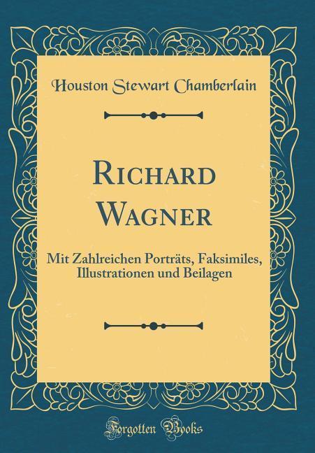 Richard Wagner als Buch von Houston Stewart Cha...