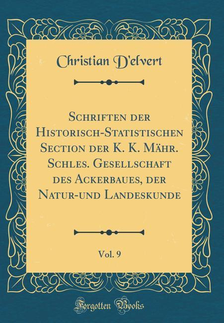 Schriften der Historisch-Statistischen Section ...