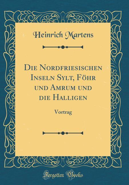 Die Nordfriesischen Inseln Sylt, Föhr und Amrum...