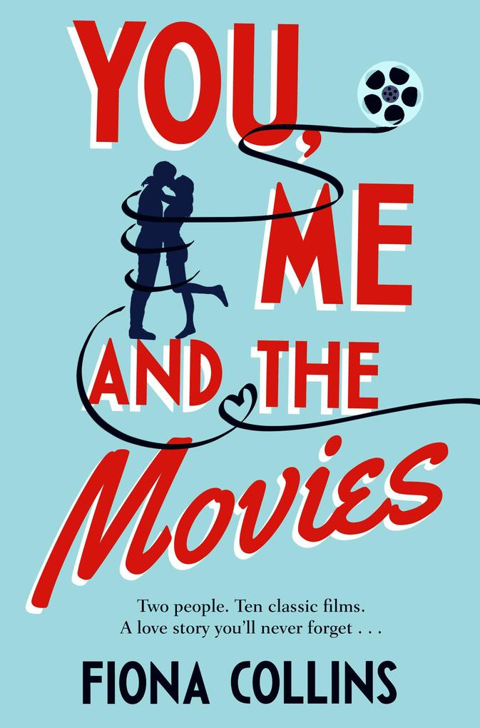 You, Me and the Movies als eBook