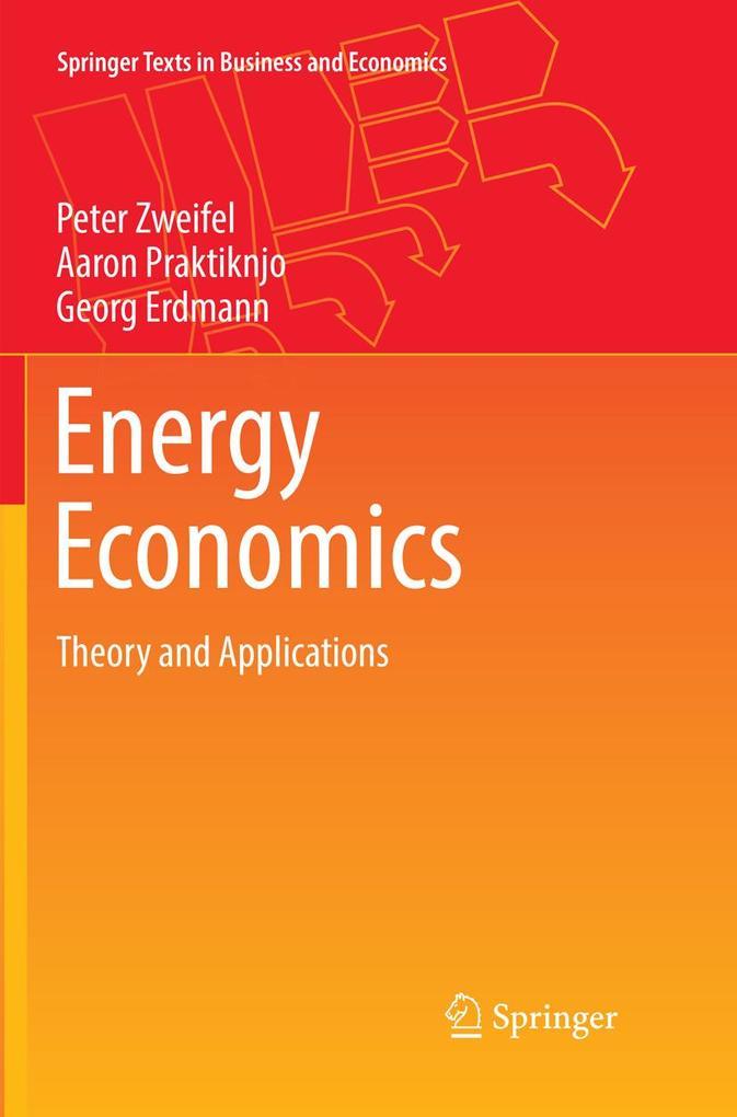 Energy Economics als Buch von Peter Zweifel, Aa...