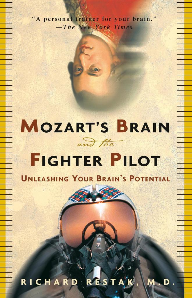 Mozart's Brain & Fighter Pilot als Taschenbuch