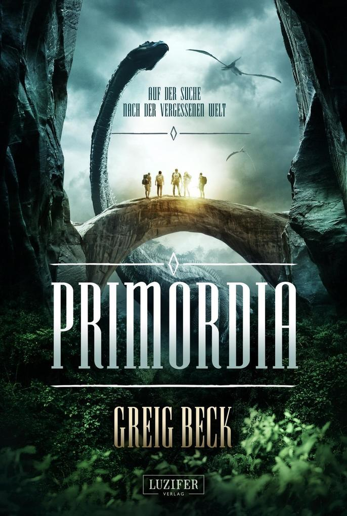 PRIMORDIA - Auf der Suche nach der vergessenen Welt als Buch