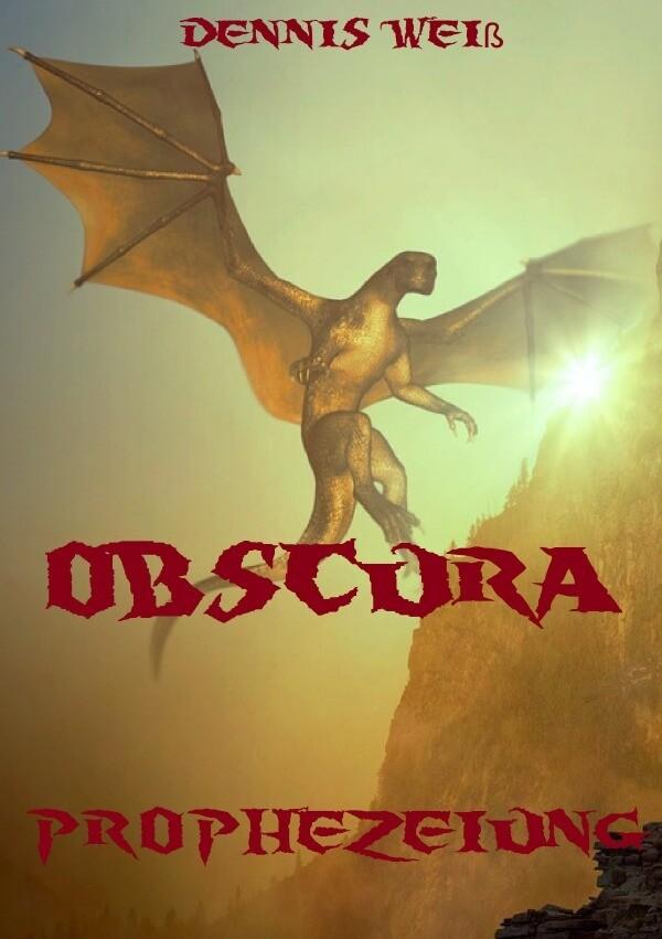 Obscura- Part 1- Prophezeiung als Buch