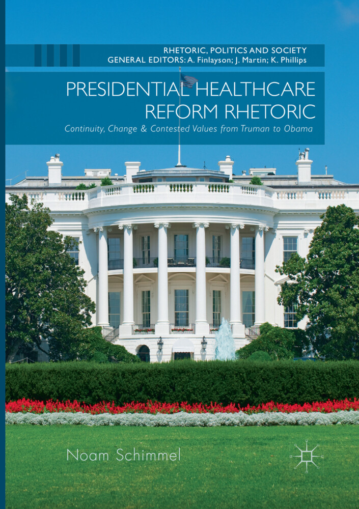 Presidential Healthcare Reform Rhetoric als Buc...