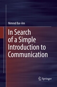 In Search of a Simple Introduction to Communication