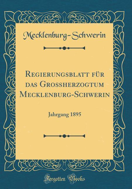 Regierungsblatt für das Großherzogtum Mecklenbu...