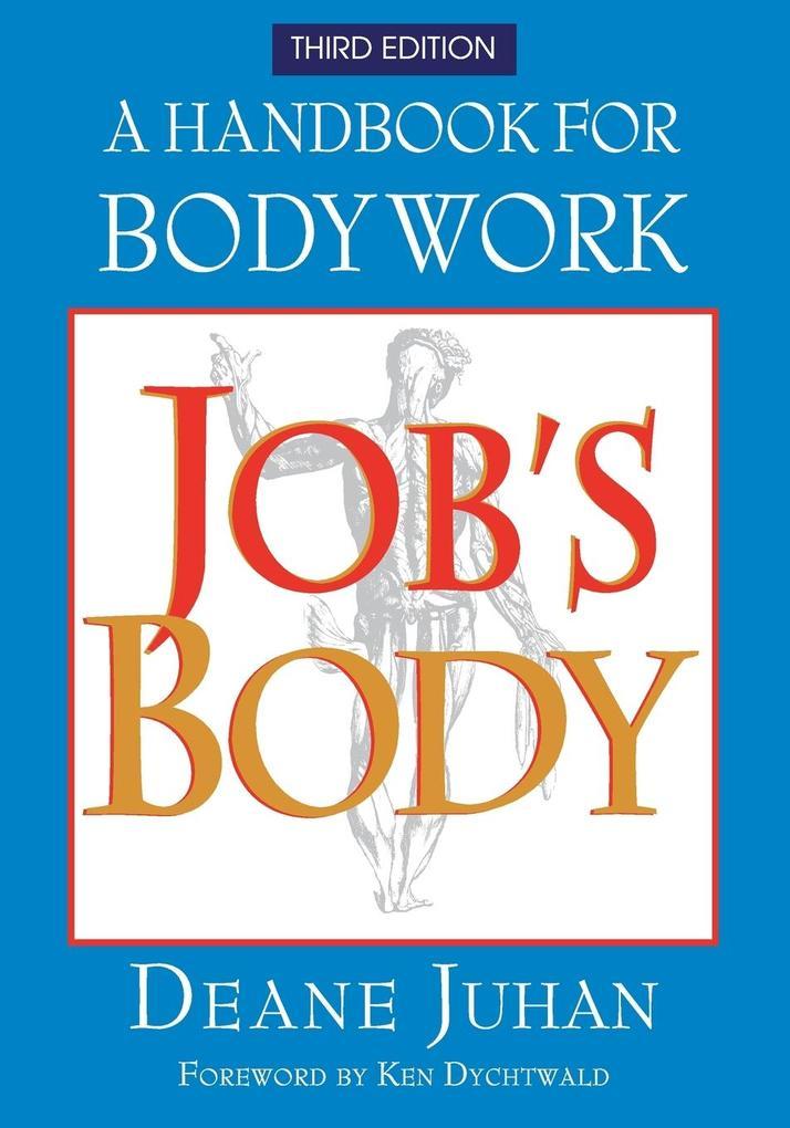 Job´s Body als Buch von Deane Juhan