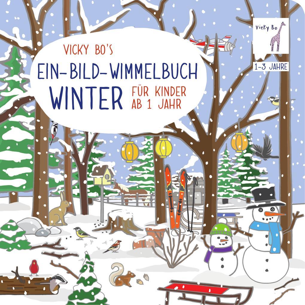 Vicky Bo's Ein-Bild-Wimmelbuch für Kinder ab 1 Jahr - Winter als Buch