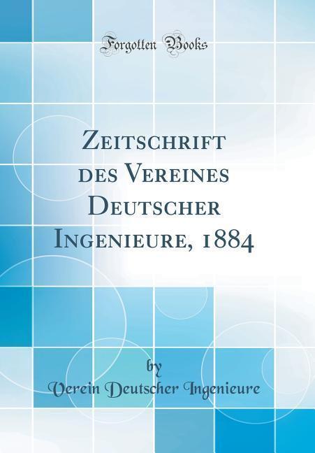 Zeitschrift des Vereines Deutscher Ingenieure, ...
