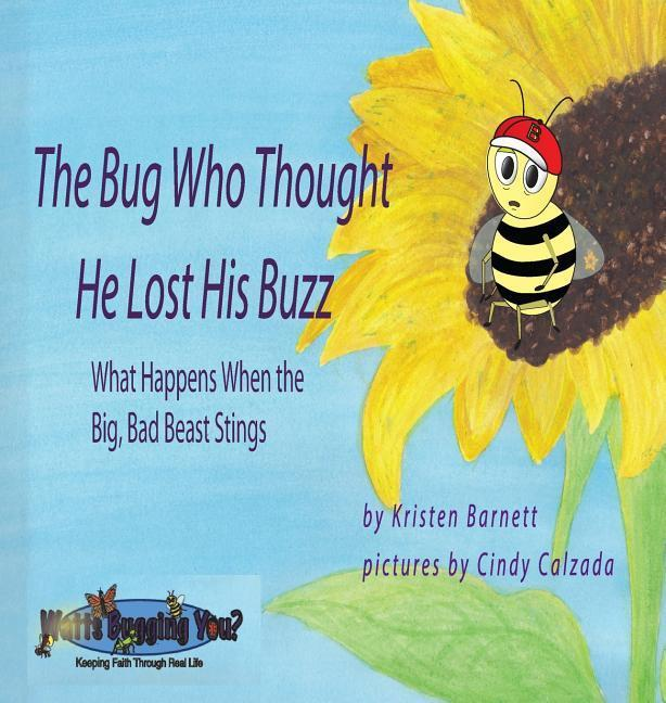 The Bug Who Thought He Lost His Buzz als Buch v...