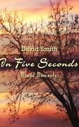 In Five Seconds: Mused Moments